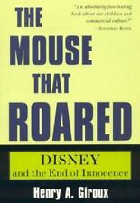 The Mouse that Roared: Disney and the End of Innocence (Culture and Education Se
