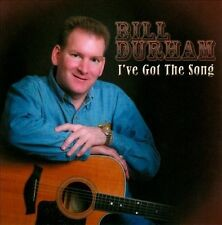 I've Got the Song * by Bill Durham (CD, 2007, Bull Records)
