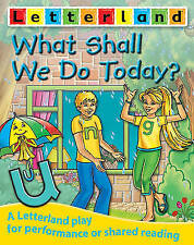 What Shall We Do Today? (Letterland Plays),Maxted, Domenica,New Book mon00001228