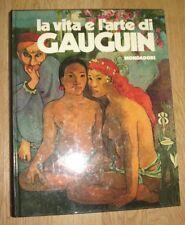 CALLEGARI - LA VITA E L'ARTE DI PAUL GAUGUIN - ED:MONDADORI - ANNO:1973 (PF)