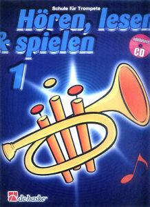 Hören, lesen & und spielen Schule für Trompete in Bb Band 1 Noten mit CD deutsch