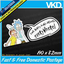 Rick And Morty Sticker/ Decal - Funny Silly Dumb Drivers Ute 4x4 Mr Sparkles JDM
