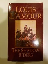 The Shadow Riders: A Novel by L'Amour, Louis