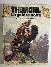 THORGAL TOME 4 : La galère noire  § EO §   TBE