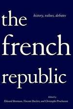 The French Republic: History, Values, Debates by Cornell University Press (Paperback, 2011)