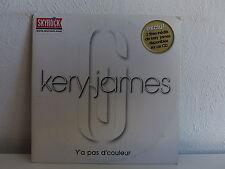 CD SINGLE KERY JAMES Y a pas d couleur 0927 43392 5