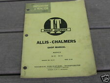 Allis Chalmers D10 D-12  I&T  Shop Service Manual AC10
