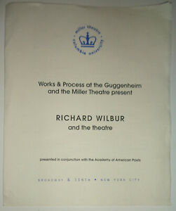RICHARD WILBUR AND THE THEATRE - PROGRAM - OCT 15, 2001 Columbia University