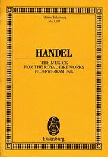 "Handel ""The Musick for the Royal Fireworks"" Eulenberg No.1307 VGUC Free Post!"