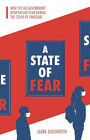 State of Fear, A: How the UK government weaponised fear during the Covid-19 pand