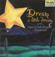 Gerry Mulligan Quartet - Dream A Little Dream [CD]