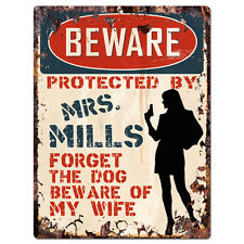 PPBW 0165 Beware Protected by MRS. MILLS Rustic Tin Sign Funny Gift Ideas