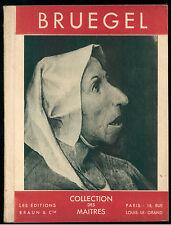 MICHEL EDOUARD PIERRE BRUEGEL LE VIEUX BRAUN ANNI '40 COLLECTION DES MAITRES