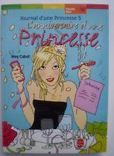 Livre * L'ANNIVERSAIRE D'UNE PRINCESSE *  Journal d'une Princesse de Meg Cabot !