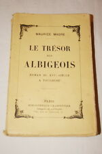 LE TRESOR DES ALBIGEOIS TOULOUSE MAURICE MAGRE 1938