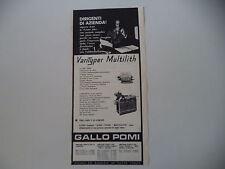 advertising Pubblicità 1961 MACCHINA VARI TYPER/STAMPANTE MULTILITH - GALLO POMI