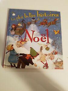 LIVRE LES PLUS BELLES HISTOIRES DE NOËL PÈRE NOEL SAPIN REINES 1999 MILAN