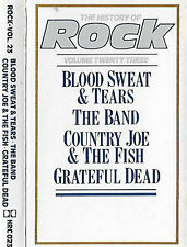 HISTORY OF ROCK 23 BLOOD SWEAT TEARS BAND COUNTRY JOE GRATEFUL D CASSETTE ALBUM