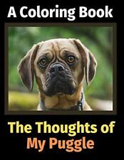 The Thoughts of My Puggle: A Coloring Book by Activity Books, Brightview Book