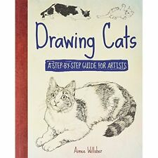 DRAWING CATS (HOW TO) A STEP BY STEP GUIDE, PAPERBACK NEW BOOK