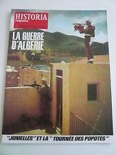 HISTORIA mag LA GUERRE D'ALGERIE n°  289 TALLANDIER. L'enfer en WILAYA