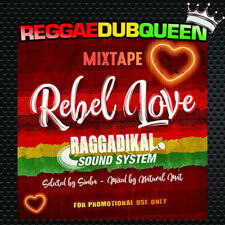 Raggadikal Sound - Rebel Love Mixtape. Reggae Mix CD. March 2018