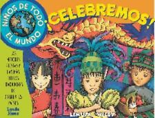 Ninos De Todo El Mundo Celebremos!  Kids around the world celebrate!: Las mejore