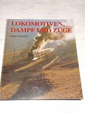 Lokomotiven ,Dampf und Züge ,G.Feuereißen