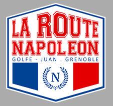 ROUTE NAPOLEON RN85 GOLFE JUAN GRENOBLE 9cmX9cm AUTOCOLLANT STICKER RA165