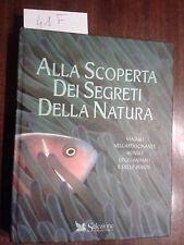 ALLA SCOPERTA DEI SEGRETI DELLA NATURA - READER'S DIGEST - 1996 - PRIMA EDIZIONE