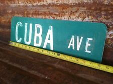"""6"""" x 18"""" Authentic Used """"CUBA AVE"""" STREET TRAFFIC HIGHWAY ROAD SIGN"""
