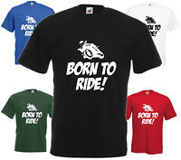 Born To Ride T Shirt Comedy Motorbike Tee Funny Biker Top Gift Xmas Present