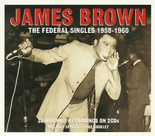 JAMES BROWN THE FEDERAL SINGLES 1958 - 1960 - 2 CD'S + SPECIAL 8 PAGE BOOKLET