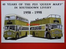 POSTCARD SOUTHDOWN BUSES - 40 YEARS OF PD3 QUEEN MARY 1958-1998