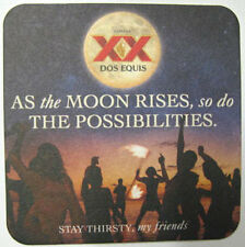 DOS EQUIS CERVEZA, AS THE MOON RISES ... POSSIBILITIES Beer COASTER, Mat, MEXICO
