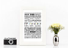 Friends tv series quote poster print A4 gift white/black