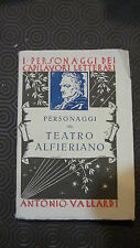 Libro - Personaggi del teatro alfieriano - Antonio Vallardi 1938