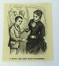 1885 magazine engraving ~ BLIND AND DEAF MUTE CONVERSING