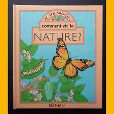 Et toi sais-tu… COMMENT VIT LA NATURE ? Livre à systèmes P. Seymour C. Etow 1987