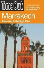 Time Out Marrakech: Essaouira and the High Atlas (Time Out Guides)