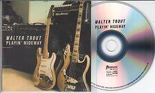 WALTER TROUT Playin' Hideway 2015 Dutch 1-track promo CD