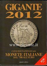 Gigante 2012. Catalogo nazionale delle monete italiane