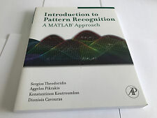 Introduction to Pattern Recognition: A MATLAB Approach 9780123744869 V NR MINT