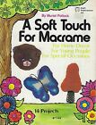 A Soft Touch For Macrame Patterns Craft Instruction Book 7248 Butterfly Mushroom