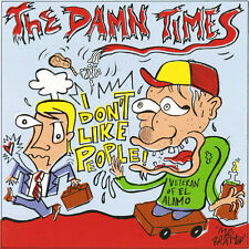 """THE DAMN TIMES Don't Like People 7"""" . punk rock new bomb turks sons of hercules"""