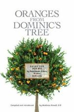 Oranges from Dominic's Tree : Selected Poems by Dominican Friars, Sisters and...