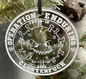 Operation Enduring Clusterfuck Crystal Clear Christmas Holiday Ornament Pendant