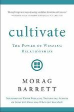 Cultivate by Morag Barrett (2016, Hardcover)