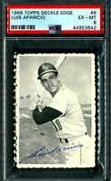 1969 Topps Deckle Edge #6 Luis Aparicio PSA 6 EX-MT~ Tough Set~ White Sox HOF