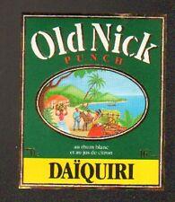 "ETIQUETTE de PUNCH RHUM BLANC OLD NICK ""DAIQUIRI"""